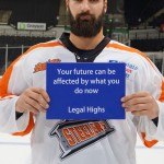 Your future can be affected by what you do now - legal highs