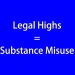 Legal Highs = Substance Misuse (blue)